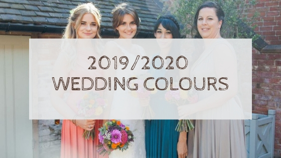 Wedding Colour Trends 2019/ 2020
